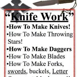 How To Make Knife | How To Make Knives |  Advanced Knife Work | Knife Blades | Knives Or Knives