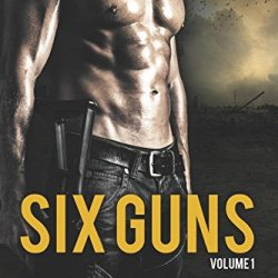 Six Guns Volume One (Volume 1)