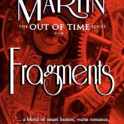 Fragments: Out Of Time Book #3 (Volume 3)