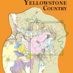 Roadside Geology Of Yellowstone Country (Roadside Geology Series)