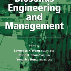Biosolids Engineering And Management (Handbook Of Environmental Engineering)