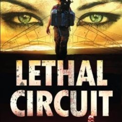 Lethal Circuit (A Michael Chase Spy Thriller #1)