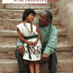 Native America In The Twentieth Century : An Encyclopedia