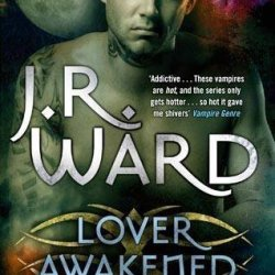 By J. R. Ward Lover Awakened (Black Dagger Brotherhood) [Paperback]