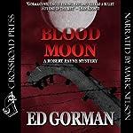 Blood Moon: A Robert Payne Mystery, Book 1 | Ed Gorman