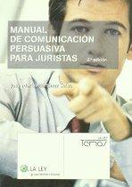 Manual de comunicación persuasiva para juristas