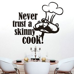Top-Me Never Trust A Skinny Cook Kitchen Vinyl Wall Lettering Art Home Decor Family Sticker Quote Tm8210