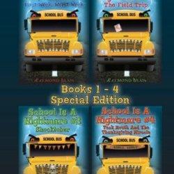 School Is A Nightmare - Quadzilla (Books 1-4) Special Edition