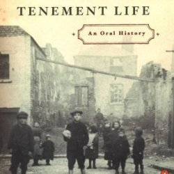 Dublin Tenement Life: An Oral History