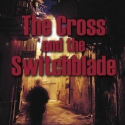 The Cross And The Switchblade By Wilkerson, David (2012) Hardcover