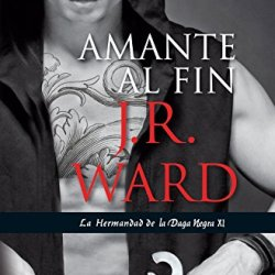 Amante Al Fin (The Black Dagger Brotherhood) (Spanish Edition)