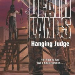 Hanging Judge (Deathlands)