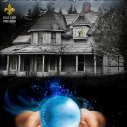 The Castle Blues Quake (The Ghost Whisperer) (Volume 1)