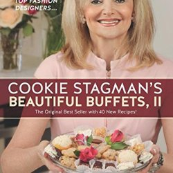 Beautiful Buffets Ii: The Original Best Seller With 40 New Recipes!
