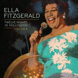 Twelve Nights In Hollywood: Volumes 3 & 4