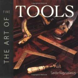 The Art Of Fine Tools