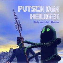 Putsch Der Heiligen - Band 21 (Rettungskreuzer Ikarus) (German Edition)