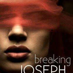 Breaking Joseph (Knives & Flowers Book 2)