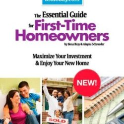 The Essential Guide For First-Time Homeowners: Maximize Your Investment & Enjoy Your New Home (Usa Today/Nolo Series)