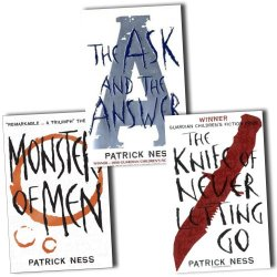 Chaos Walking Trilogy, 3 Books, Rrp £23.97 (Monsters Of Men; The Ask And The Answer; The Knife Of Never Letting Go).