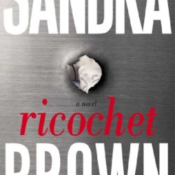 Ricochet: A Novel