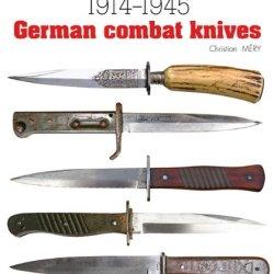 German Combat Knives: 1914 - 1945 (Militaria Guides)