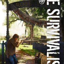 The Survivalist (Anarchy Rising)