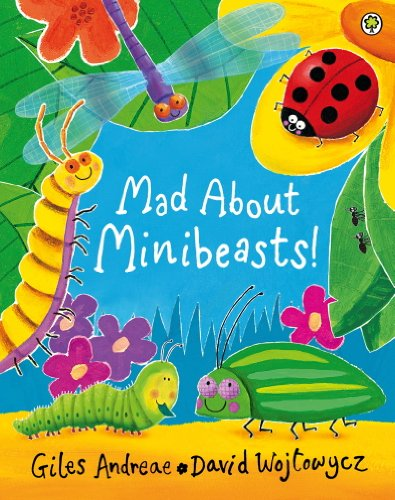 Mad About Minibeasts! (English Edition)