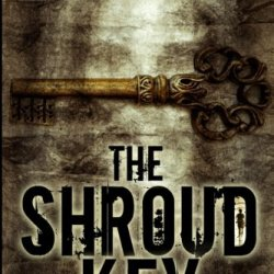 The Shroud Key: A Chase Baker Thriller (Chase Baker Series) (Volume 1)