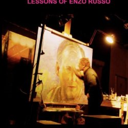Oil Painting Principles And Techniques: Lessons Of Enzo Russo