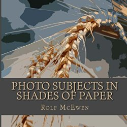 Photo Subjects In Shades Of Paper
