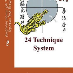 American Kenpo 24 Technique System: 3Rd Brown Belt