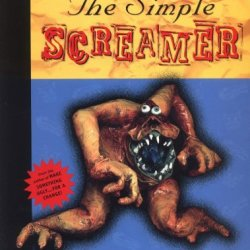 The Simple Screamer: A Guide To The Art Of Papier And Cloth Mache