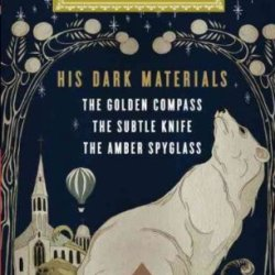 His Dark Materials The Golden Compass/ The Subtle Knife/ The Amber Spyglass (Everymans Library (Cloth)) His Dark Materials