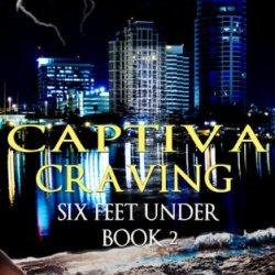 Captiva Craving: Vampire Werewolf Menage (Six Feet Under Book 2)