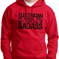 Electrician Official Title People Call Me Badass Hoodie Sweatshirt Large Red