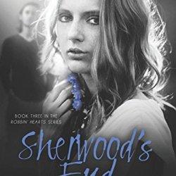 Sherwood'S End (Robbin' Hearts Series) (Volume 3)