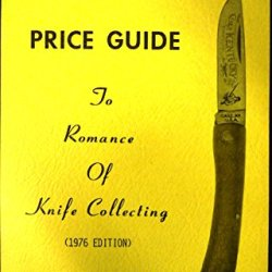 Hand Book - Price Guide To Romance Of Knife Collecting (1976 Edition)
