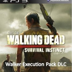 The Walking Dead Survival Instinct: Walker Execution Pack Dlc - Ps3 [Digital Code]