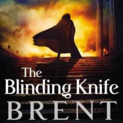 The Blinding Knife (Lightbringer) The Blinding Knife