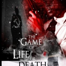 The Game Of Life Or Death (The Jacob Hayden Series) (Volume 3)