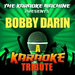 Mack The Knife (Bobby Darin Karaoke Tribute)