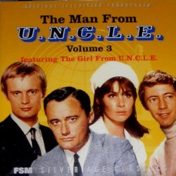 The Man From U.N.C.L.E., Volume 3 Featuring The Girl From U.N.C.L.E. (Original Television Soundtrack)