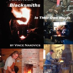 American Blacksmiths: In Their Own Words