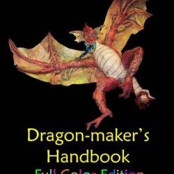 Dragon-Maker'S Handbook-Full Color Edition