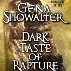 Dark Taste Of Rapture (Alien Huntress)