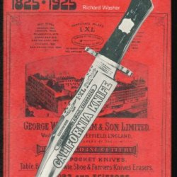 Sheffield Bowie And Pocket-Knife Makers, 1825-1925