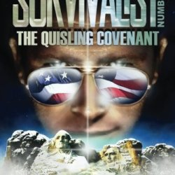 The Quisling Covenant (The Survivalist) (Volume 32)