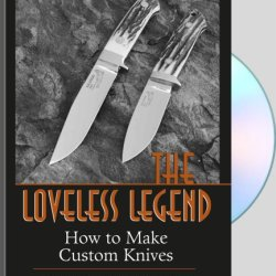 Loveless Legend - How To Make Custom Knives