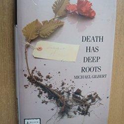 Death Has Deep Roots (Black Dagger Crime Series)